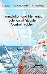 "Titelbild des Buches ""Formulation and Numerical Solution of Quantum Control Problems"" von  Alfio Borzì, Gabriele Ciaramella und Martin Sprengel"